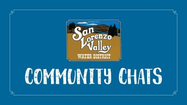 San Lorenzo Valley Water District Leaders to Meet with Community Members